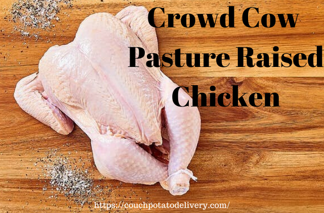 crowd cow pasture raised chicken on a wooden table