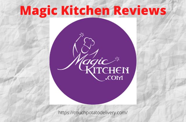 magic kitchen reviews