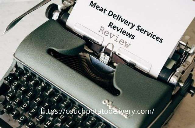 meat delivery services reviews written on a typewriter.