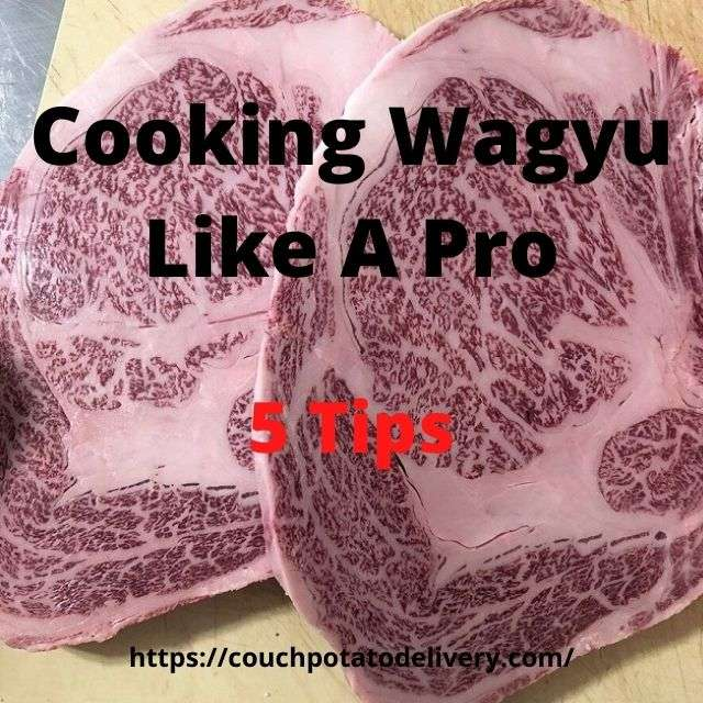 cooking Wagyu beef like a pro