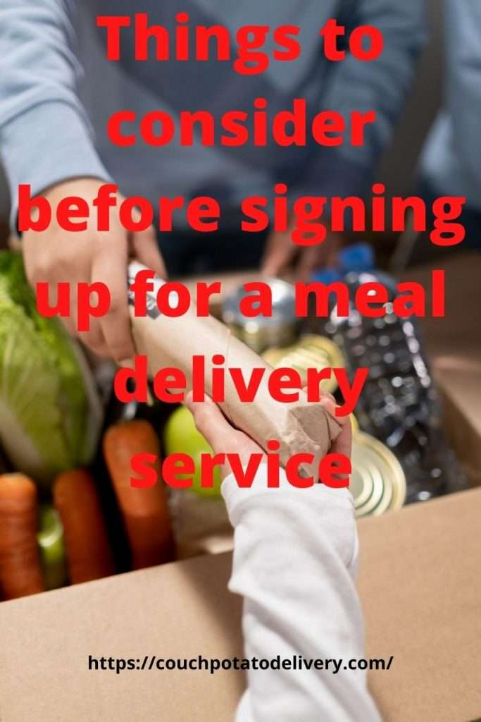 Things to consider before signing up for a meal delivery service