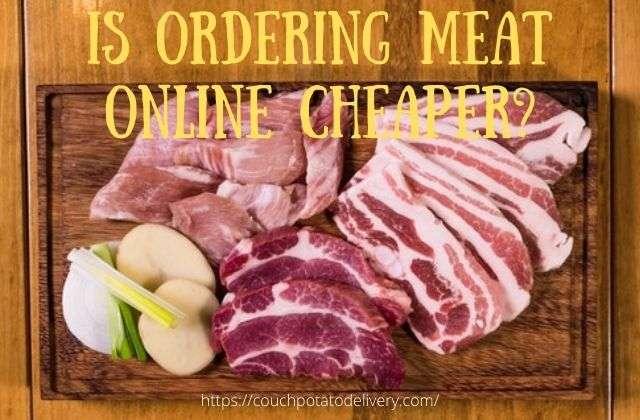 is ordering meat online cheaper