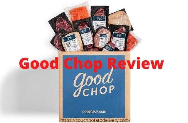 Good Chop review