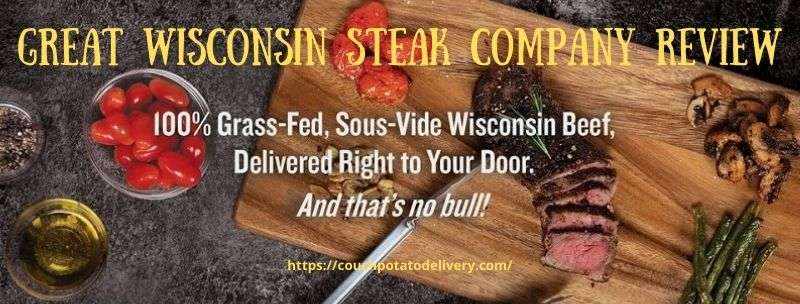Great Wisconsin Steak Company Review